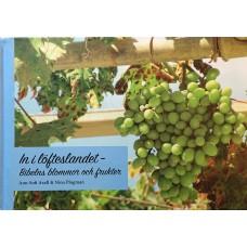 In i löfteslandet - Bibelns blommor och frukter