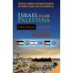 Israel eller Palestina, den eviga frågan?