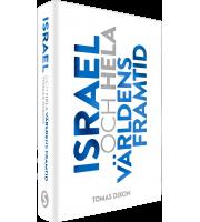 Israel och hela världens framtid - Tomas Dixon