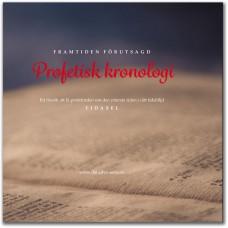 Profetisk kronologi - framtiden förutsagd