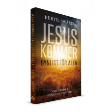Jesus kommer synlig för alla - Bertil Swärd